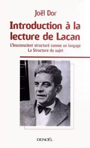 Introduction à la lecture de Lacan - denoël - 9782207114032 -