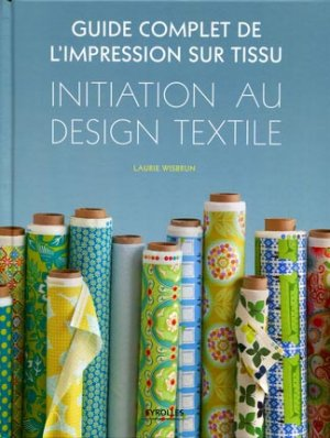 Initiation au design textile - eyrolles - 9782212133592 -