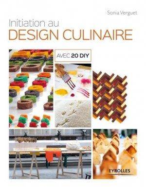 Initiation au design culinaire - eyrolles - 9782212142396 -