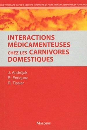 Interactions médicamenteuses chez les carnivores domestiques - maloine - 9782224032784 -