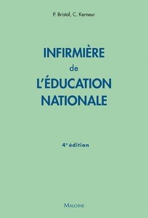 Infirmière de l'éducation nationale, 4e ed. - maloine - 9782224036171 -