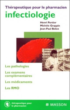 Infectiologie - elsevier / masson - 9782225834684 -