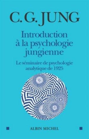 Introduction à la psychologie jungienne - albin michel - 9782226253828 -