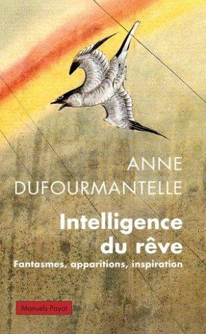 Intelligence du rêve - payot - 9782228907361 -