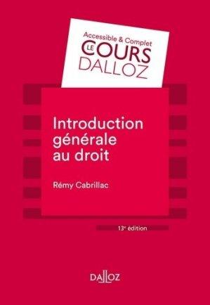 Introduction générale au droit. 13e édition - dalloz - 9782247187249 -