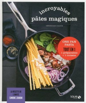 Incroyables pâtes magiques - solar - 9782263069611 -