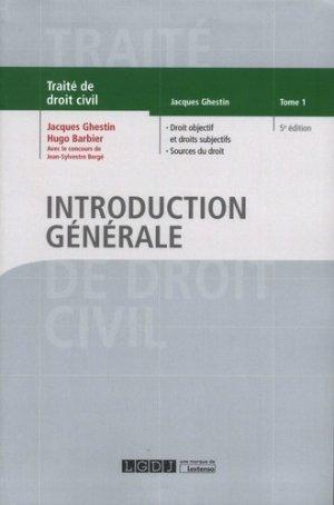 Introduction générale. Tome 1, Droit objectif et droits subjectifs, Sources du droit, 5e édition - LGDJ - 9782275039541 -
