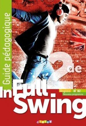 In Full Swing 2de (Ed.2019)- Guide pédagogique - Version papier - Didier - 9782278092390 -