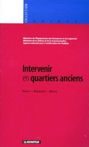 INTERVENIR EN QUARTIERS ANCIENS. Enjeux, démarches, outils - groupe moniteur - 9782281122695 -