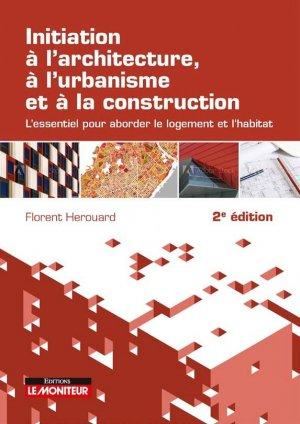 Initiation à l'architecture, à l'urbanisme et à la construction - le moniteur - 9782281143843 -
