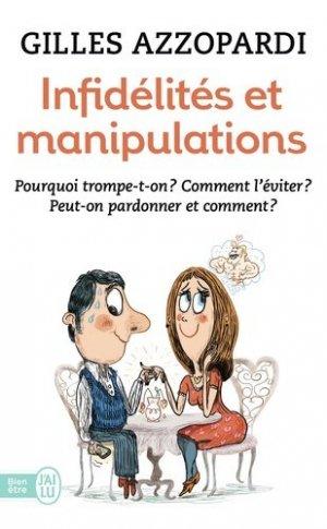 Infidélités et manipulations - J'ai lu - 9782290120668 -