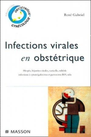 Infections virales en obstétrique - elsevier / masson - 9782294003394 -