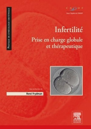 Infertilité - elsevier / masson - 9782294745904 -