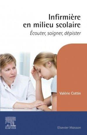 Infirmière en milieu scolaire - elsevier / masson - 9782294768392 -