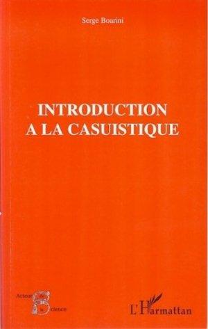 Introduction à la casuistique. Casuistique et bioéthique - l'harmattan - 9782296033566 -