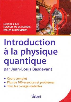 Introduction à la physique quantique - vuibert - 9782311007718 -