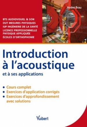 Introduction à l'acoustique et à ses applications - vuibert - 9782311012392 -