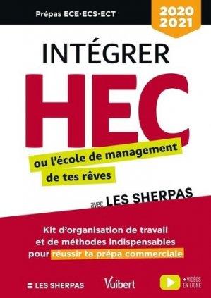 Intégrer HEC ou l'école de commerce de tes rêves avec les Sherpas. Classes prépas commerciales ECE-ECS-ECT - Vuibert - 9782311209235 -