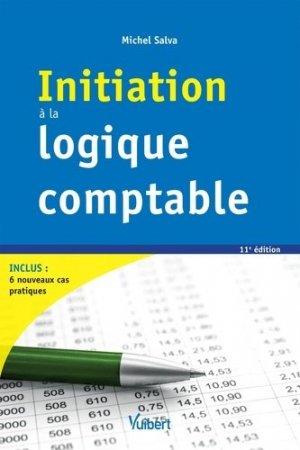 Initiation à la logique comptable - Vuibert - 9782311403930 -
