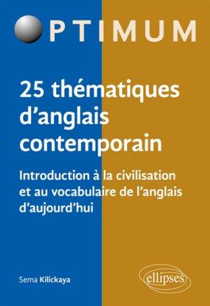 Introduction à la civilisation et au vocabulaire de l'anglais d'aujourd'hui - ellipses - 9782340025493 -