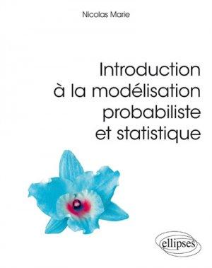 Introduction à la modélisation probabiliste et statistique - ellipses - 9782340028456 -