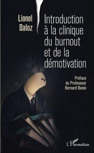 Introduction à la clinique du burnout et de la motivation - l'harmattan - 9782343089591 -