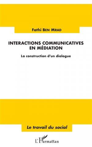 Interactions communicatives en médiation - l'harmattan - 9782343156699 -