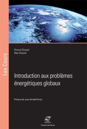 Introduction aux problèmes énergétiques globaux - presses des mines - 9782356713940 -