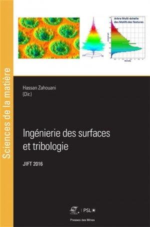 Ingénierie des surfaces et tribologie - presses des mines - 9782356715265