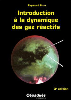 Introduction à la dynamique des gaz réactifs - cepadues - 9782364931909 -