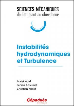 Instabilités hydrodynamiques et Turbulence - cepadues - 9782364936072 -