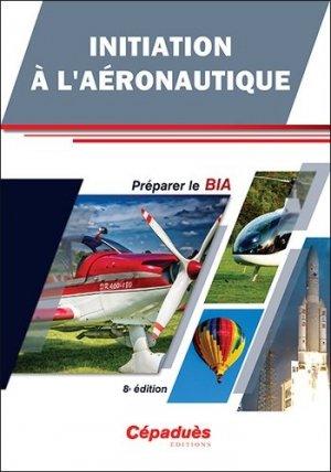 Initiation à l'aéronautique - cepadues - 9782364937154 -