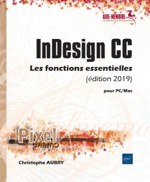 Indesign cc pour pc/mac (edition 2019) - eni - 9782409019012 -