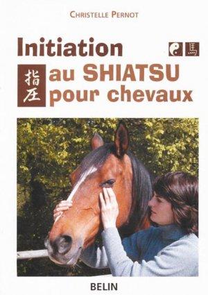 Initiation au shiatsu pour chevaux - belin - 9782701136363 -