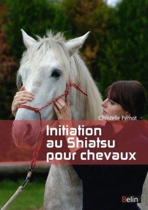 Initiation au shiatsu pour chevaux - belin - 9782701191737
