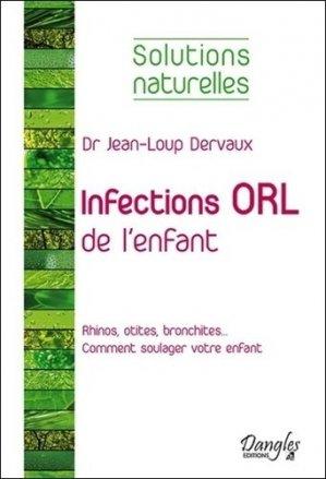 Infections ORL de l'enfant - dangles éditions - 9782703310532 -