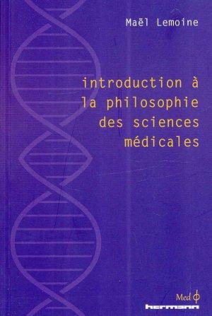 Introduction à la philosophie des sciences médicales - hermann - 9782705693848 -
