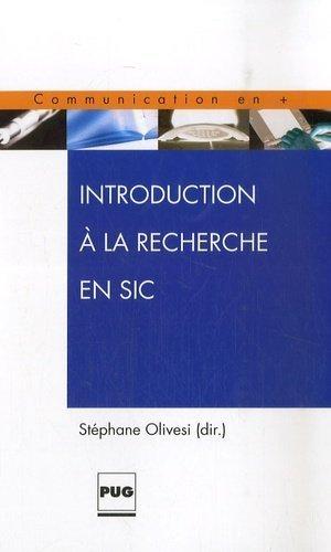 Introduction à la recherche en SIC - presses universitaires de grenoble-pug - 9782706114076 -