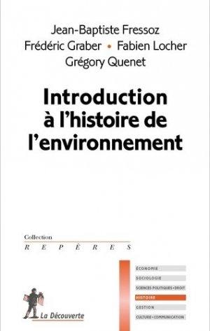 Introduction à l'histoire de l'environnement - la decouverte - 9782707165756 -
