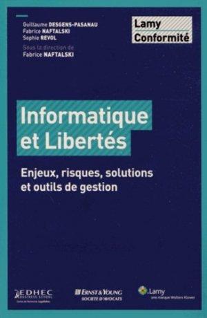 Informatique et Libertés. Enjeux, risques, solutions et outils de gestion - Sa Lamy - 9782721215826 -