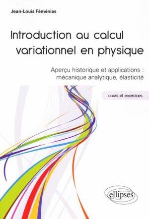 Introduction au calcul variationnel en physique - ellipses - 9782729874261 -