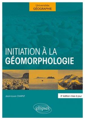 Initiation à la géomorphologie - ellipses - 9782729881603 -