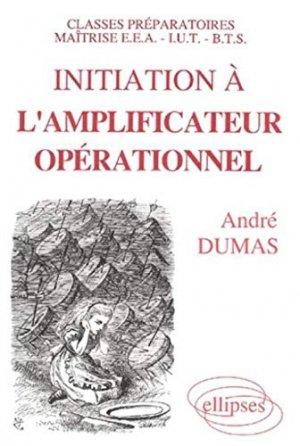 Initiation à l'amplificateur opérationnel - ellipses - 9782729887025 -