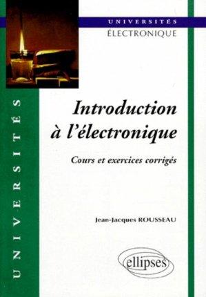 Introduction à l'électronique - ellipses - 9782729899189 -
