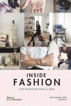 Inside Fashion. Elles travaillent dans la mode - de la martiniere - 9782732470856 -