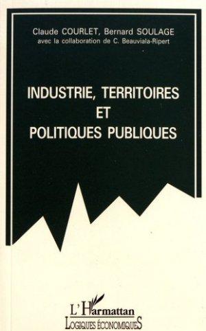 Industrie, territoires et politiques publiques - l'harmattan - 9782738426598 -