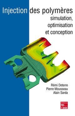 Injection des polymères - lavoisier / tec et doc - 9782743006303 -