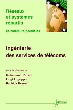 Ingénierie des services télécoms - hermes - 9782746201705 -