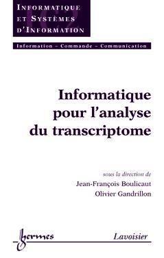 Informatique pour l'analyse du transcriptome - hermès / lavoisier - 9782746208506