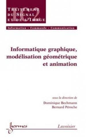 Informatique graphique, modélisation géométrique et animation - hermès / lavoisier - 9782746215146 -
